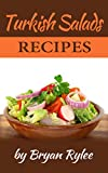 Cookbook:Turkish Salads Recipes (Healthy Vegan  recipes Book 1)