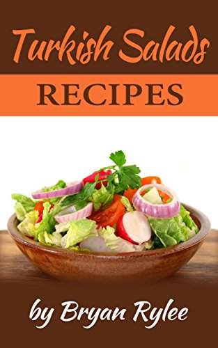 Cookbook:Turkish Salads Recipes (Healthy Vegan  recipes Book 1) (Recipe Books Kindle compare prices)
