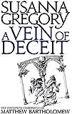 A Vein of Deceit (Matthew Bartholomew Chronicles)