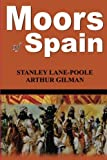 img - for Moors of Spain book / textbook / text book