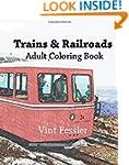 Trains & Railroads : Adult Coloring B...