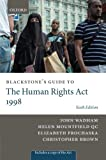 Blackstone's Guide to the Human Rights Act 1998 (Blackstone's Guides) (0199697000) by Wadham, John