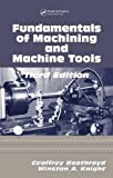 img - for Fundamentals of Metal Machining and Machine Tools, Third Edition (CRC Mechanical Engineering) by Winston A. Knight (2005-11-01) book / textbook / text book