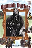 img - for Quanah Parker (History Maker Bios) book / textbook / text book