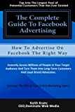 The Complete Guide To Facebook Advertising: How To Advertise On Facebook The Right Way