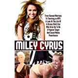 Miley Cyrus - From Hannah Montana To Twerking on MTV, A Look At The Life Of A Disney Child Star Who Grew Up To...