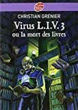 img - for Virus Liv 3 Ou LA Mort DES Livres (French Edition) book / textbook / text book
