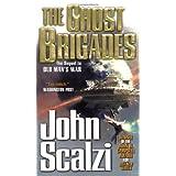 The Ghost Brigades (Old Man's War) ~ John Scalzi