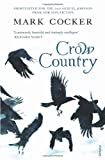 Cover of Crow Country by Mark Cocker 0099485087