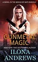 Gunmetal Magic (Kate Daniels Book 1)