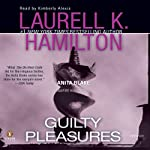 Guilty Pleasures: Anita Blake Vampire Hunter, Book 1 (       ABRIDGED) by Laurell K. Hamilton Narrated by Kimberly Alexis