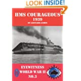HMS Courageous 1939 (Eyewitness World War II)
