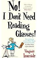 No! I Don't Need Reading Glasses (English Edition)