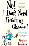 No! I Don't Need Reading Glasses (English Edition)