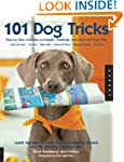 101 Dog Tricks: Step-by-step Activiti...