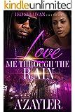 Love Me Through The Rain
