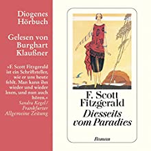 Diesseits vom Paradies (       ungekürzt) von F. Scott Fitzgerald Gesprochen von: Burghart Klaußner