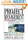 Project Management : Strategic Design and Implementation