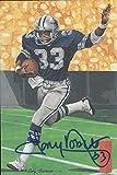 Tony Dorsett Autographed Goal Line Art Card Dallas Cowboys Hall of Fame inductee 1994