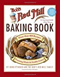 img - for By John Ettinger Bob's Red Mill Baking Book book / textbook / text book