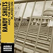 And the Band Played On: Politics, People, and the AIDS Epidemic | [Randy Shilts]