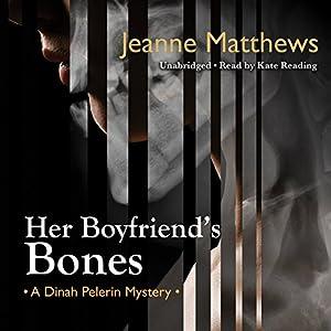 Her Boyfriend's Bones Audiobook