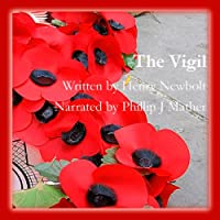 The Vigil (       UNABRIDGED) by Henry Newbolt Narrated by Phillip J. Mather