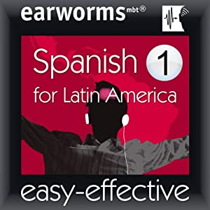 Latin American Spanish: Volume 1 | [Earworms Learning]