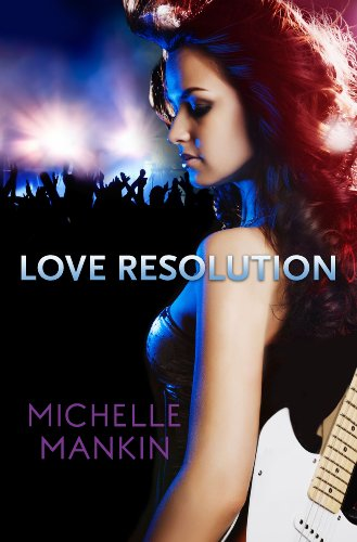 Love Resolution (Black Cat Records series) by Michelle Mankin
