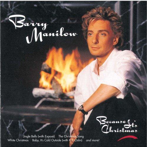BARRY MANILOW - Because It S Christmas - Zortam Music