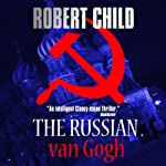 The Russian van Gogh | Robert Child