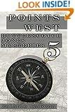 Points West (Butterscotch Jones Mysteries Book 5)