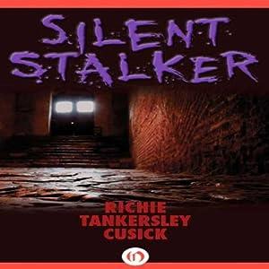 Silent Stalker Audiobook