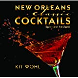 New Orleans Classic Cocktails (Classics)