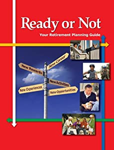 Ready or Not: Your Retirement Planning Guide by MEI Publishing Inc.