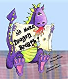 img - for No More Dragon Breath book / textbook / text book
