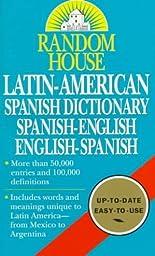 Random House Latin-American Spanish Dictionary Spanish-English English-Spanish Random House Latin-American Spanish Dictionary