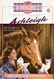 Waiting for Stardust (Thoroughbred: Ashleigh, No. 3) (0061065447) by Campbell, Joanna