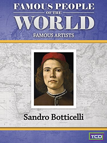 Famous People of the World - Sandro Botticelli