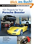 101 Projects for Your Porsche Boxster...