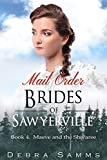 MAIL ORDER BRIDE: Maeve and the Shivaree - Clean Historical Western Romance (Sawyerville Mail Order Brides Series - Book 4)