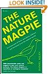The Nature Magpie: A Cornucopia of Fa...