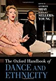 img - for The Oxford Handbook of Dance and Ethnicity (Oxford Handbooks) book / textbook / text book