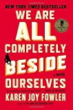 img - for We Are All Completely Beside Ourselves: A Novel book / textbook / text book
