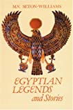 img - for Egyptian Legends and Stories by Veronica Seton-Williams (1998-01-01) book / textbook / text book
