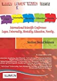 img - for Theoretical and Methodological Challenges in Social Sciences: International Scientific Conference Lumen 2012. Section Social Sciences (Romanian Edition) book / textbook / text book