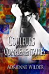 Couleurs Compl�mentaires (French Edit...