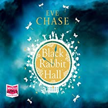 Black Rabbit Hall (       UNABRIDGED) by Eve Chase Narrated by Antonia Beamish