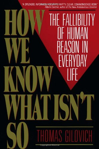 How We Know What Isn't So: The Fallibility of Human...