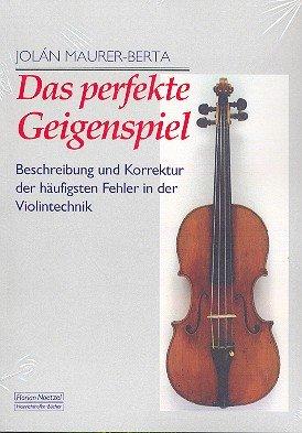 das-perfekte-geigenspiel-beschreibung-und-korrektur-der-haufigsten-fehler-in-der-violintechnik-musik